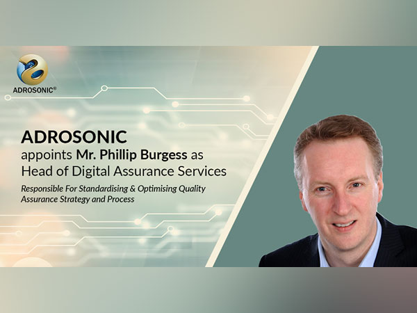 ADROSONIC appoints Phillip Burgess as Head of Digital Assurance Services